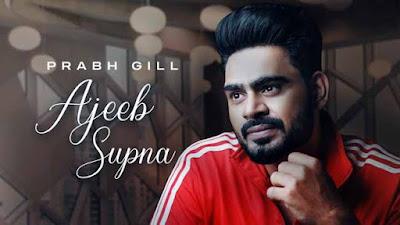 Ik Supna Song By Prabh Gill