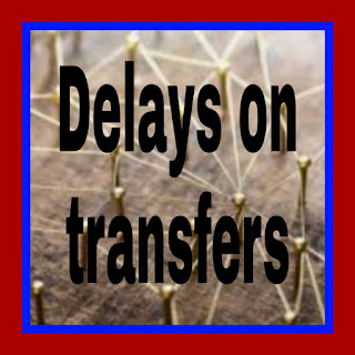 Delays on transfers