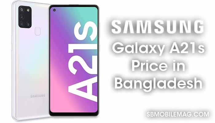 Samsung Galaxy A21s, Samsung Galaxy A21s Price in Bangladesh