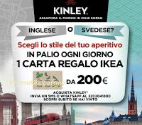 """Concorso """"Vinci con Kinley"""" 61 carte regalo IKEA da 200 euro! Come partecipare"""