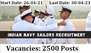 Indian Navy Sailor Recruitment 2021 / Navy jobs for 2500 Navik Posts