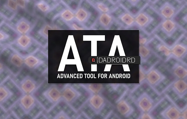 Download Advance Tool For Android, Download ATA, Advance Tool For Android Latest version, Advance Tool For Android Terbaru, Advance Tool For Android Windows, ATA Windows