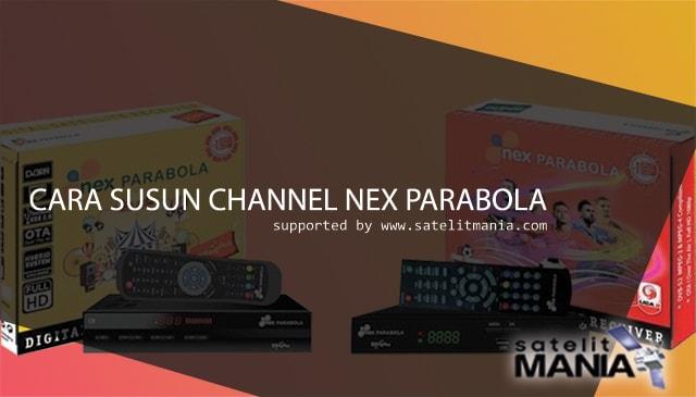 Cara Mengurutkan Nomor Channel Nex Parabola