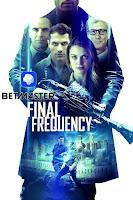 Final Frequency 2021 Dual Audio Hindi [Fan Dubbed] 720p HDRip