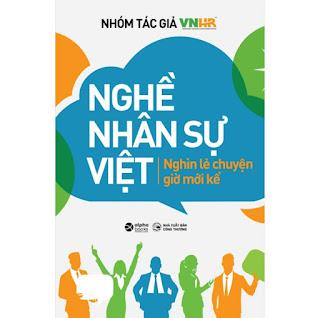Nghề Nhân Sự Việt - Nghìn Lẻ Chuyện Giờ Mới Kể ebook PDF EPUB AWZ3 PRC MOBI