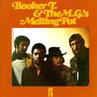 Booker T. & the M.G.'s Melting Pot