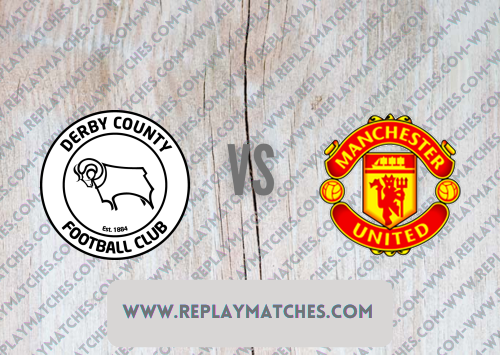 Derby County vs Manchester United -Highlights 18 July 2021