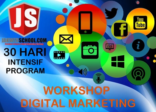 WORKSHOP DIGITAL MARKETING JAKARTA, KURSUS DIGITAL MARKETING MURAH, KURSUS DIGITAL MARKETING PEMULA