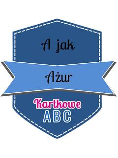 https://kartkoweabc.blogspot.com/2018/01/a-jak-azur.html