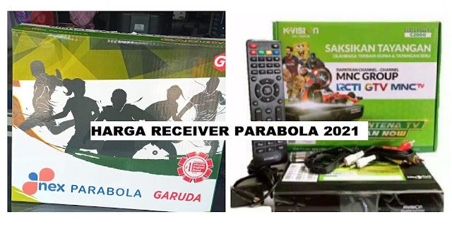 Harga reciver 2021 k-vision dan nex parabola