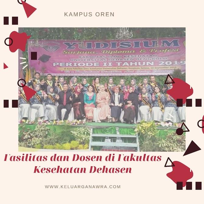 Fasilitas Kuliah  dan Dosen di Fakultas Kesehatan Dehasen