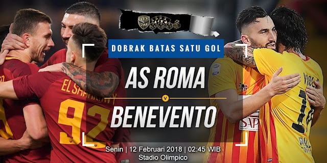 Prediksi AS Roma Vs Benevento, Senin 12 February 2018 Pukul 02.45 WIB