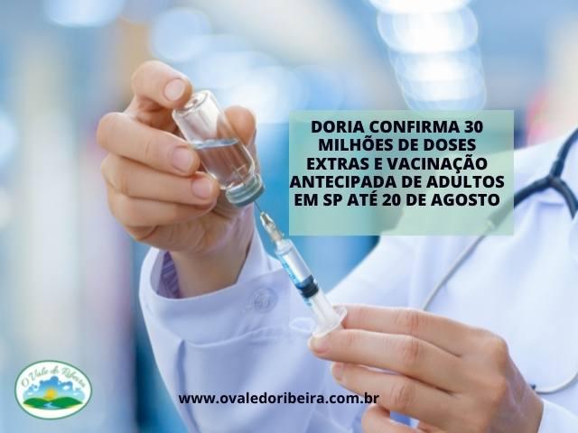 Doria confirma 30 milhões de doses extras e vacinação antecipada de adultos em SP até 20 de agosto