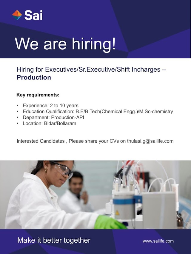 Sai Lifesciences | Urgent openings in Production department | Send CV