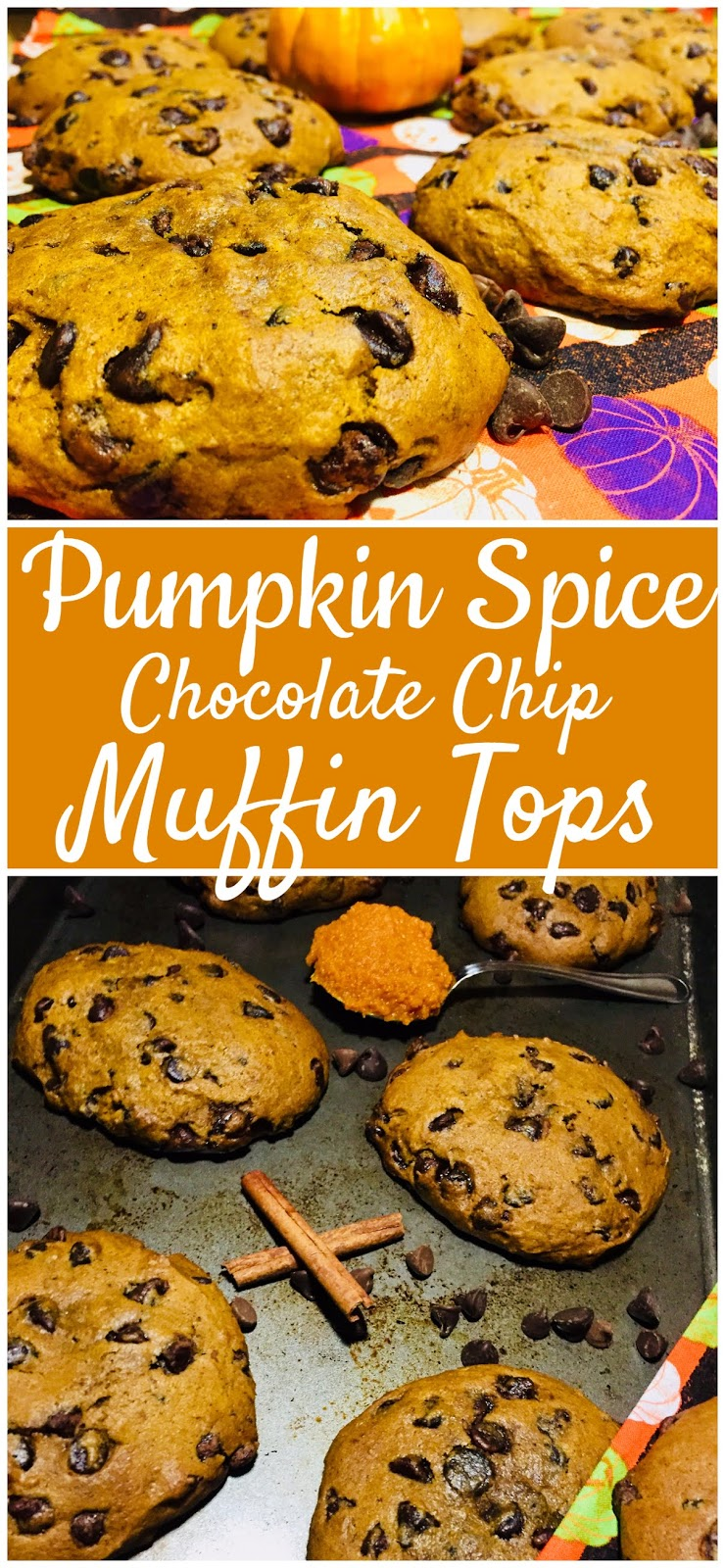 Pumpkin Spice Chocolate Chip Muffin Tops