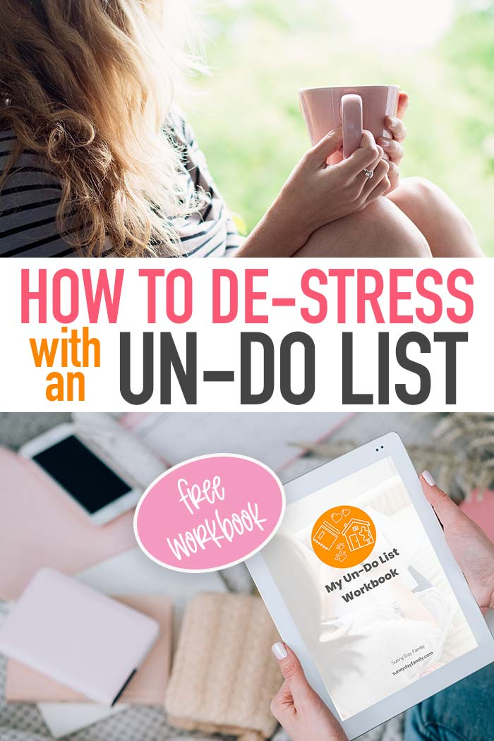 You know about to do lists but have you ever made an UN-DO list? It's a genius way to help you get focused and prioritize your time. Perfect for busy moms! Get a FREE printable workbook with step by step instructions on how to get started. #todolist #focus #momlife #planner
