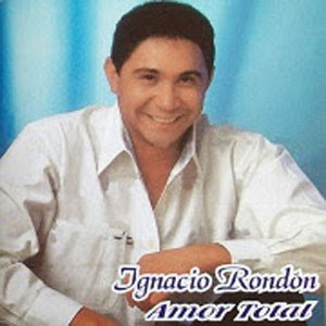 Ignacio Rondon Amor total