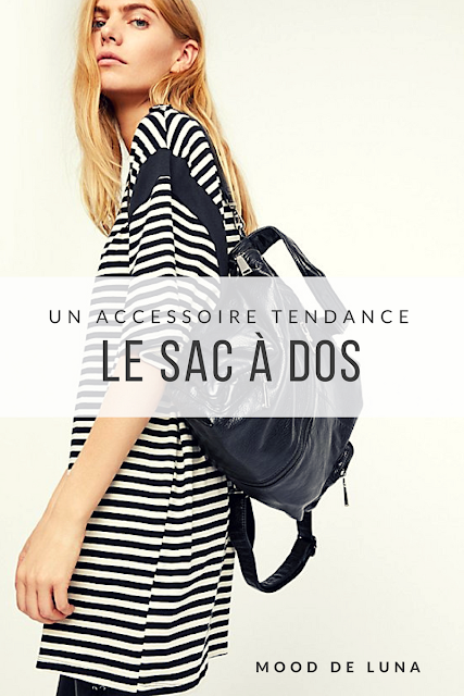 Un accessoire tendance : le sac à dos