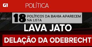 18 políticos baianos já foram mencionados por delatores da Odebrecht