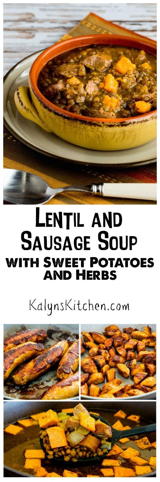 Lentil and Sausage Soup with Sweet Potatoes and Herbs ...