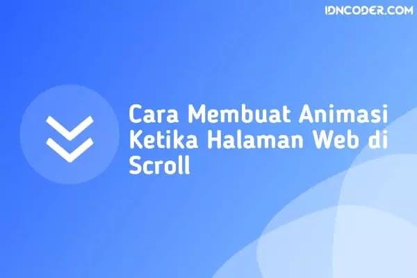 Cara Membuat Animasi Pada Web Ketika Di Scroll