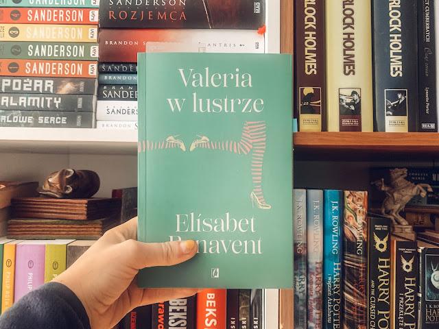 #BLOGUJEZTK: VALERIA W LUSTRZE // ELISABET BENAVENT