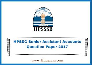 HPSSC Senior Assistant Accounts Question Paper 2017