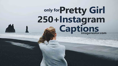 Pretty Girl Instagram Captions