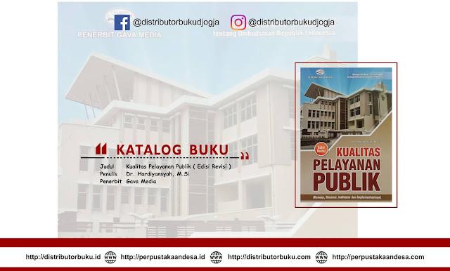 Kualitas Pelayanan Publik ( Edisi Revisi )