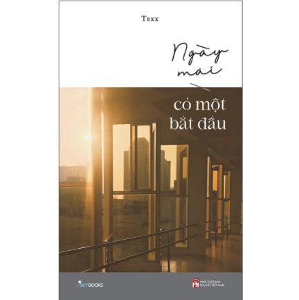 Ngày Mai Có Một Bắt Đầu ebook PDF-EPUB-AWZ3-PRC-MOBI
