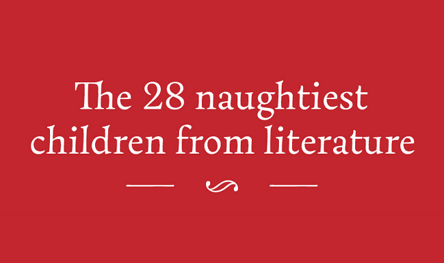 The 28 Naughtiest Children from Literature