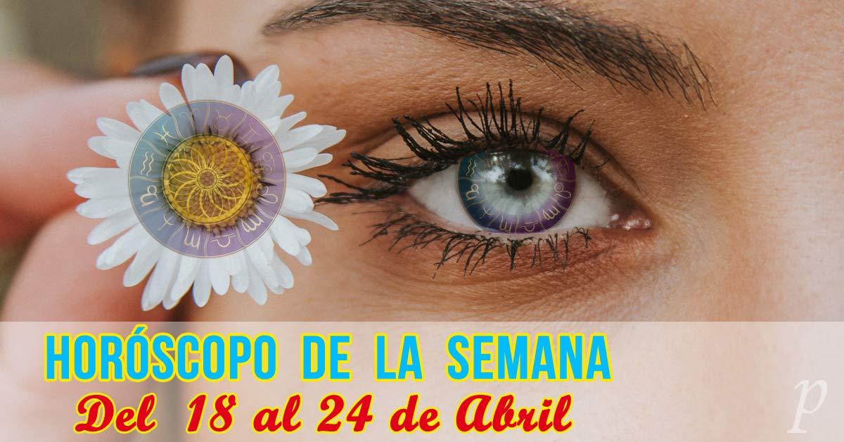 Horóscopo de la semana: Del 18 al 24 de abril