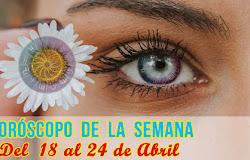 💫 Horóscopo de la semana: Del 18 al 24 de abril