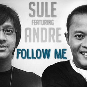Sule - Follow Me (Feat. Andre)