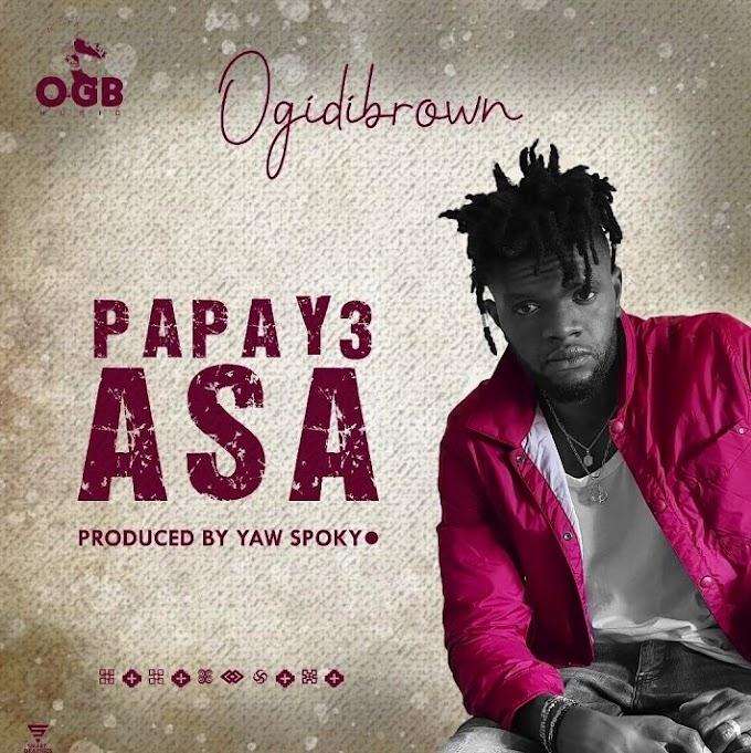 [MUSIC]Ogidi Brown-Papa Ye Asa