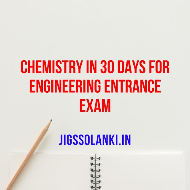 CHEMISTRY IN 30 DAYS FOR ENGINEERING ENTRANCE EXAM