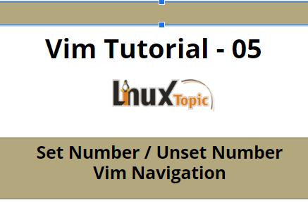 how to set number in vi, vim navigation, vim tutorial, vi tutorial, vim navigation cheat sheet,set number in vim, Vim Navigation,Vim Navigation Cheat