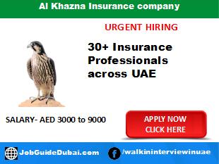 2019 Career for Insurance advisor job in Dubai at Al Khazna Insurance company