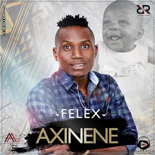 Felex - Axinene (2018)