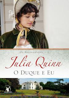 RESENHA: O Duque e Eu (Os Bridgertons #1) - Julia Quinn
