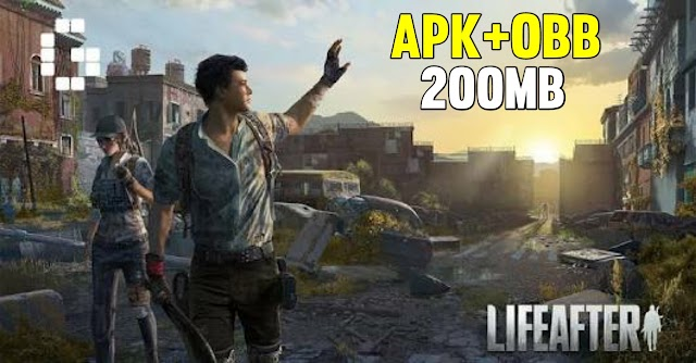 (200MB) LifeAfter Apk + Obb  For Android -  Highly compressed