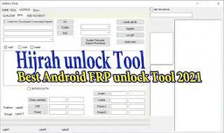 Download Hijrah unlock Tool – Best Android FRP unlock Tool