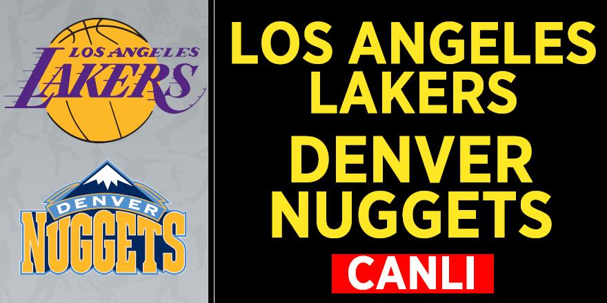 Canli Bati Konferansi Finalinde Ilk Randevu Los Angeles Lakers Denver Nuggets Maci Canli Izle