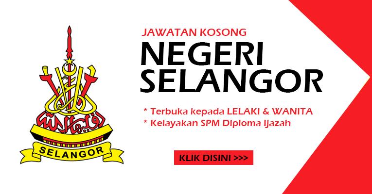 Jawatan Kosong Terbaru di Negeri Selangor