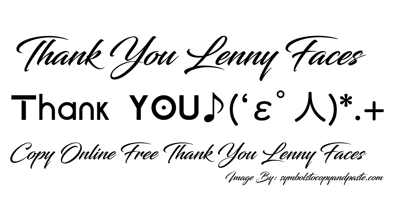 Thank You Text Faces - Copy Online +。:.゚THANKヽ(*´∀)ノ゚YOU.:。+゚ Lenny Faces