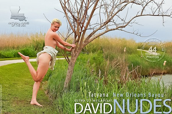 David-Nudes16 Tatyana - New Orleans Bayou 07150