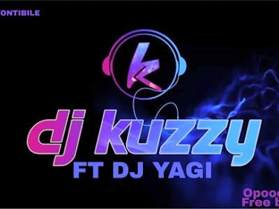 Dj kuzzy money ft dj yagi-opoor new party banger