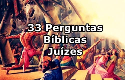 33 Perguntas da biblia Juizes Sansão