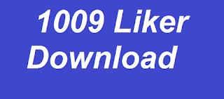 1009-Liker-APK-Download