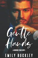 Gentle hands   Growing pains #1   Emily Buckley